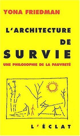 L'Architecture de survie