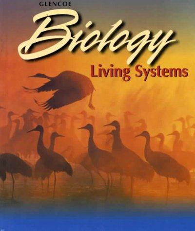 Glencoe Biology: Living Systems