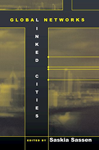 Global Networks, Linked Cities (English Edition)