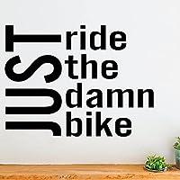 ホームジムウォールステッカージャストライドザダムバイクホームジムの装飾モチベーションインスピレーションウォールステッカービニールステッカー146x110wdst