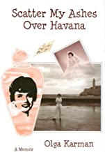 Scatter My Ashes Over Havana