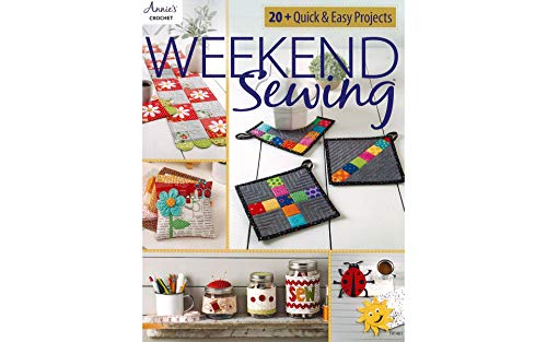 Annie's Weekend Sewing Book, None