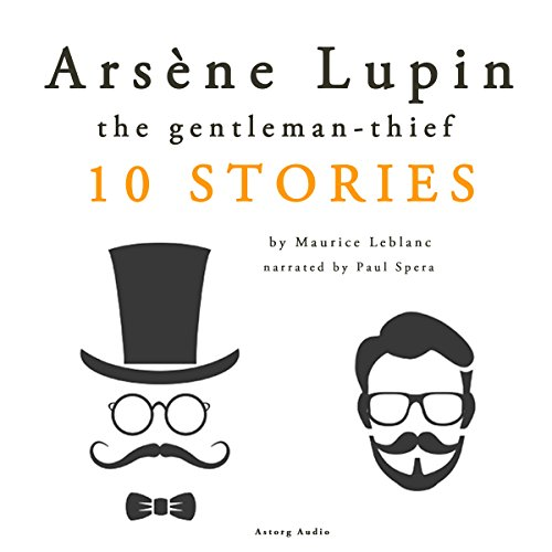 Arsène Lupin, gentleman-thief: 10 stories audiobook cover art