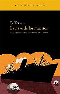 La nave de los muertos par B. Traven