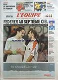EQUIPE (L') [No 18845] du 30/01/2006 - FOOTBALL - LILLE SE RAPPROCHE DU PODIUM - TREZEGUET FRAPPE TROIS FOIS - HANDBALL - EURO - LA FRANCE DEBORDE L'ALLEMAGNE - FEDERER AU SEPTIEME CIEL - CYCLO-CROSS - MOUREY EN BRONZE AU MONDIAL - RUGBY - LES BLEUS PRETS POUR LE TOURNOI - SKI ALPIN - FANARA VA SAVOIR - ALPINISME - LAFAILLE NE REPOND PLUS