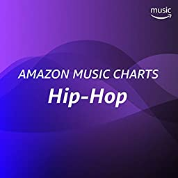 Amazon Music Charts: Hip-Hop bei Amazon Music Unlimited