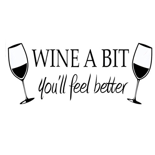 """Wine a bit, you'll feel better\"