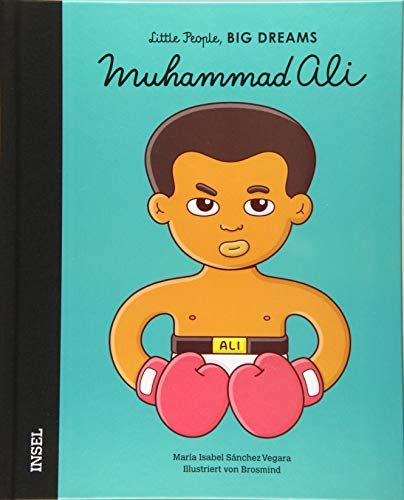 Muhammad Ali: Little People, Big Dreams. Deutsche Ausgabe
