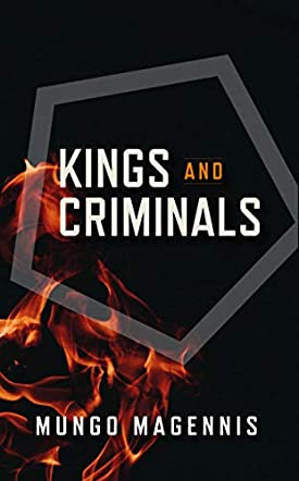 Kings and Criminals