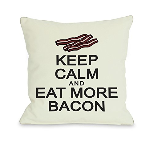 One Bella Casa Keep Calm and Eat More Bacon Throw Pillow w/Zipper by OBC, 14'x 20', Ivory/Black