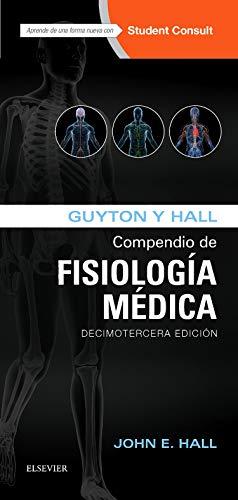 Guyton Y Hall. Compendio De Fisiología Médica. Studentconsult