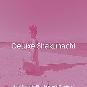 Tranquil Shakuhachi and Harp - Background for Zen Meditation