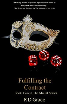 Fulfilling the Contract (The Mount Series Book 2) by [K D Grace]