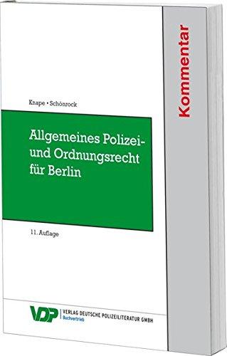 Allgemeines Polizei- und Ordnungsrecht für Berlin: Kommentar für Ausbildung und Praxis (VDP-Fachbuch)