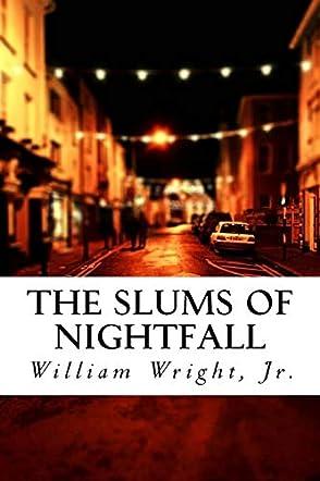 The Slums of Nightfall
