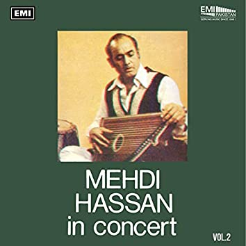 Mehdi Hassan In Concert, Vol. 2 (Live)