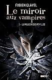Le miroir aux vampires, Tome 3 - Le pouvoir desPsylles