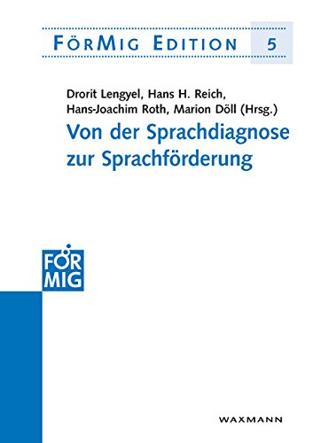 Von der Sprachdiagnose zur Sprachförderung (FörMig Edition)