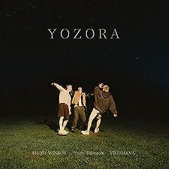 竹内唯人「YOZORA (feat. VILLSHANA & $HOR1 WINBOY)」のCDジャケット
