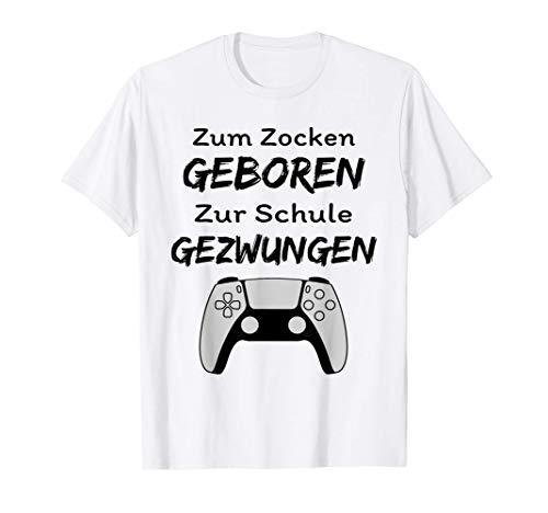 Zum Zocken geboren Zur Schule gezwungen Konsole PS5 Gaming T-Shirt