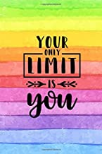 Your Only Limit Is You: Personal Daily Food and Exercise Journal (Sleep, Activity, Water, Meal Tracker) for Weight Loss & New Habits/Goals - 120 pages, 8 weeks, 6x9, Watercolor Rainbow Stripes