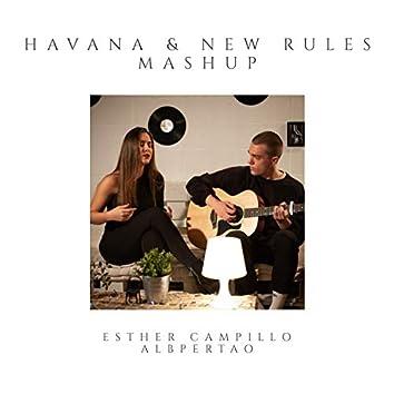 Havana & New Rules Mashup
