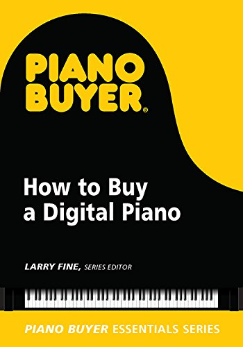 How to Buy a Digital Piano (Piano Buyer Essentials) (English Edition)