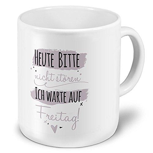 printplanet XXL Riesen-Tasse mit Spruch: Heute Bitte Nicht stören Ich warte auf Freitag! - Kaffeebecher, Sprüchebecher Becher, Mug