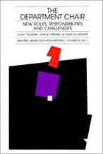 The Department Chair: New Roles, Responsibilities, and Challenges (J-B ASHE Higher Education Report Series (AEHE)) by Alan T. Seagren (1993-02-14)