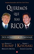Queremos que seas rico /Why We Want You To Be Rich (Spanish Edition)