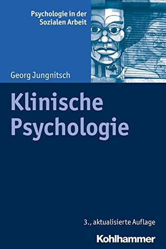 Klinische Psychologie (Psychologie in Der Sozialen Arbeit) (German Edition)