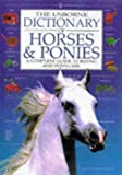 The Usborne Dictionary Of Horses And Ponies: A Complete Guide to Riding and Ponycare