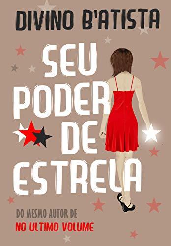 Seu Poder de Estrela (Portuguese Edition)