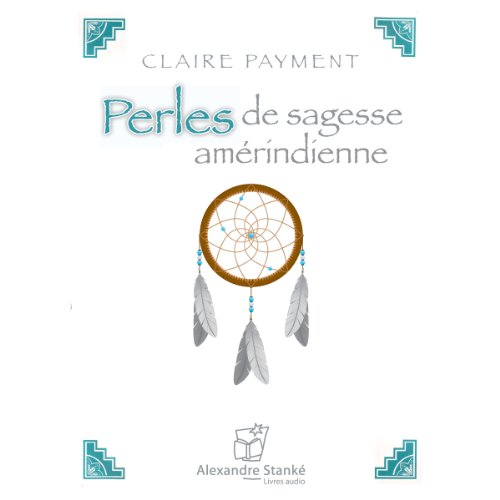 Perles de sagesse amérindienne audiobook cover art