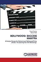 Bollywood: Success Mantra