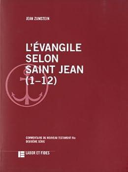 Paperback L'Evangile selon saint Jean (1-12): Commentaire du Nouveau Testament IVa, deuxième série [French] Book