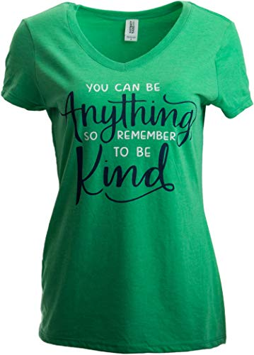 You can be Anything, so Be Kind | Nice Positive Teacher V-Neck T-Shirt for Women-(Vneck,XL) Heather Green