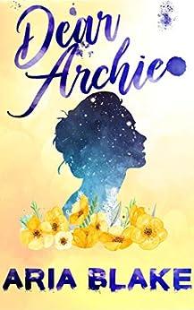 Dear Archie by [Aria Blake]