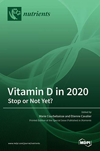 Vitamin D in 2020: Stop or Not Yet?