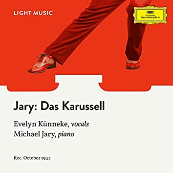 Jary: Das Karussell