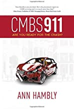 CMBS 911: Are You Ready for the Crash?