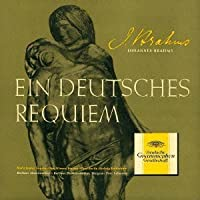 Brahms: Ein Deutsches Requiem by Brahms (2013-10-22)