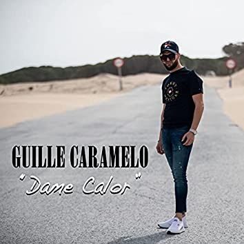 Dame Calor (feat Juan Habichuela Nieto, Antony Muñoz)