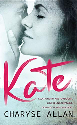 Kate by [Charyse Allan, BookSmith Design, Hot Tree Editing]