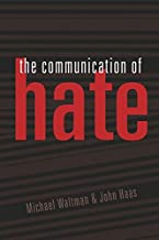 The Communication of Hate (Language as Social Action)