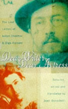 Dear Writer, Dear Actress: The Love Letters of Olga Knipper and Anton Chekhov by Anton Pavlovich Chekhov (28-Oct-1996) Hardcover