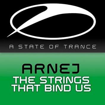 The Strings That Bind Us