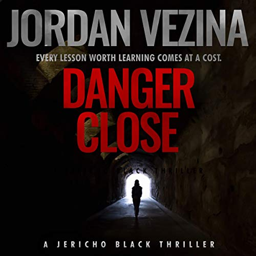 Danger Close     A Jericho Black Thriller, Book 3              By:                                                                                                                                 Jordan Vezina                               Narrated by:                                                                                                                                 Commodore James                      Length: 3 hrs and 29 mins     Not rated yet     Overall 0.0