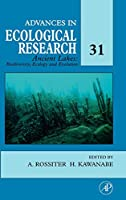 Ancient Lakes: Biodiversity, Ecology and Evolution (Volume 31) (Advances in Ecological Research, Volume 31)