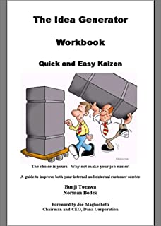The Idea Generator: Quick and Easy Kaizen (Workbook)